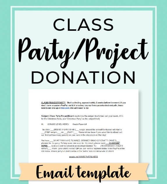 Not sure how to request donations for the upcoming class party? Use this email template to collect money from parents to put towards class parties, events, and projects! Access the complete Room Mom Resource Library at www.roommomrescue.com! #roommom