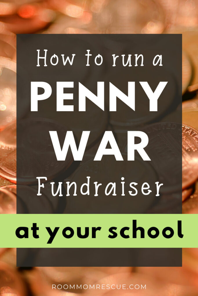 how to run a penny war fundraiser at your school